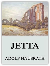 Adolf Hausrath: Jetta